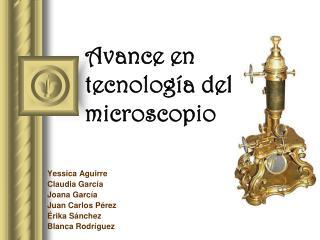 Avance en tecnolog a del microscopio