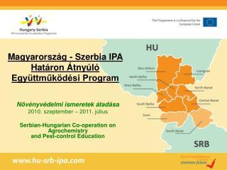 Magyarország - Szerbia IPA Határon Átnyúló Együttműködési Program