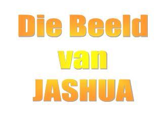 Die Beeld van JASHUA