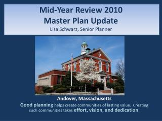 Mid-Year Review 2010 Master Plan Update Lisa Schwarz, Senior Planner