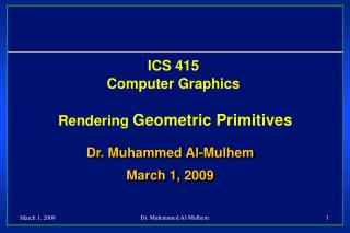 ICS 415 Computer Graphics  Rendering  Geometric Primitives