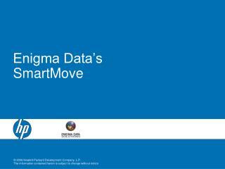 Enigma Data's SmartMove