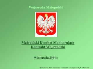 Małopolski Komitet Monitorując y Kontrakt Wojewódzki