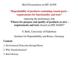 """Brief Presentation on IEC 62309 """" Dependability of products containing reused parts –"""