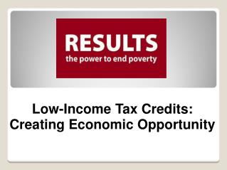Tax Policies Can Reduce Poverty and Create Economic Opportunity