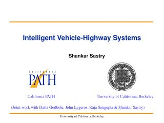 Intelligent Vehicle-Highway Systems