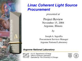 Linac Coherent Light Source Procurement