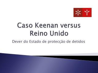 Caso Keenan versus Reino Unido