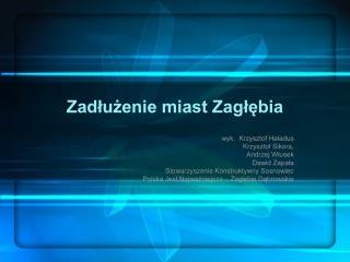 Zadłużenie miast Zagłębia