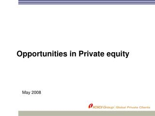 Opportunities in Private equity