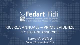 RICERCA ANNUALE – PRIME EVIDENZE  17 a  EDIZIONE ANNO 2013