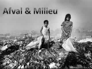 Afval & Milieu