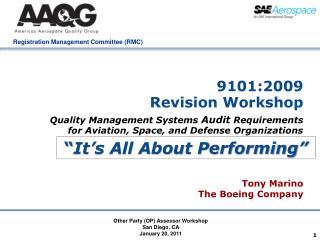 9101:2009  Revision Workshop
