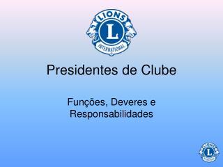 Presidentes de Clube