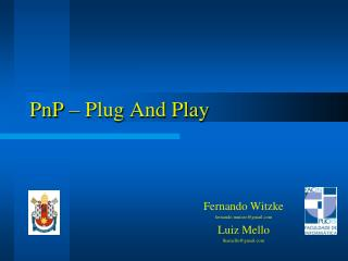PnP – Plug And Play