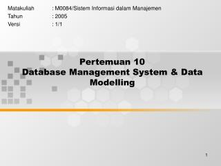 Pertemuan 10 Database Management System & Data Modelling
