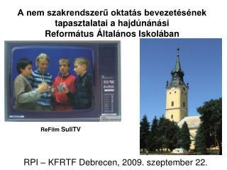 RPI – KFRTF Debrecen, 2009. szeptember 22.