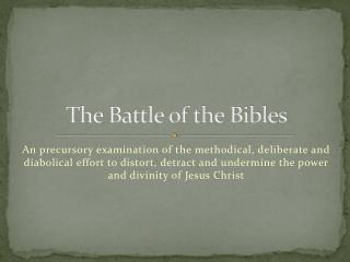 The Battle of the Bibles