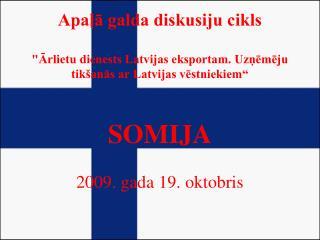 Latvija - Somija