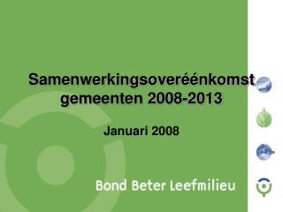 Samenwerkingsoveréénkomst gemeenten 2008-2013