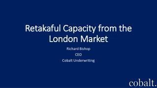 Retakaful Capacity from the London Market