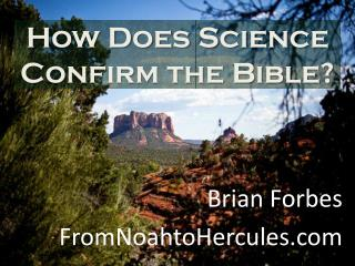 How Does Science Confirm the Bible?