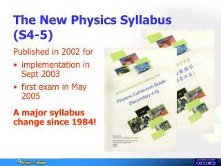 The New Physics Syllabus  (S4-5)
