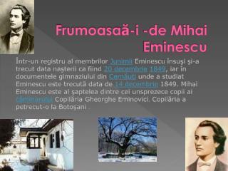 Frumoasa ă -i -de Mihai Eminescu