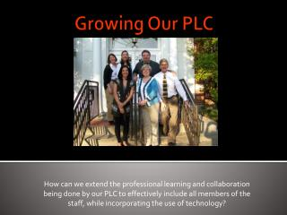 Growing Our PLC