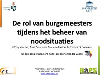 Vincent-Easton-Dormaels- Schoenaers Studiedag CPS 08/10/2013 GaPS-Ugent.be