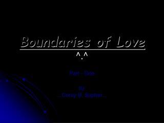 Boundaries of Love  ^.^