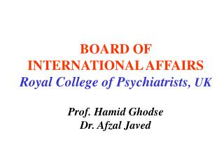 BOARD OF  INTERNATIONAL AFFAIRS