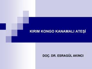 KIRIM KONGO KANAMALI ATESI