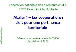 Atelier 1 – Les coopérations : clefs pour une pertinence territoriale