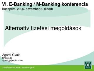 Kereskedelmi Banki Szemszögből