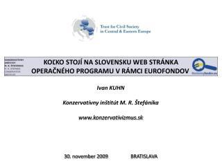 KOĽKO STOJÍ NA SLOVENSKU WEB STRÁNKA OPERAČNÉHO PROGRAMU V RÁMCI EUROFONDOV