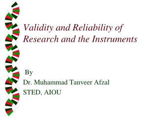 Validity and Reliability of Research and the Instruments