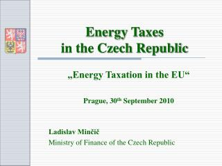 Energy Taxes  in the Czech Republic