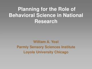 Planning for the Role of Behavioral Science in National Research