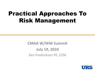 Practical Approaches To Risk Management