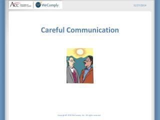 Careful Communication