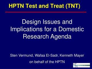 HPTN Test and Treat (TNT)