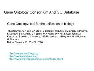 Gene Ontology Consortium And GO Database
