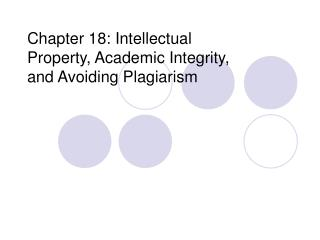 Chapter 18: Intellectual Property, Academic Integrity, and Avoiding Plagiarism