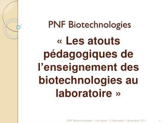 PNF Biotechnologies