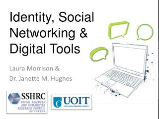Identity, Social Networking & Digital Tools