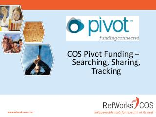 COS Pivot Funding – Searching, Sharing, Tracking