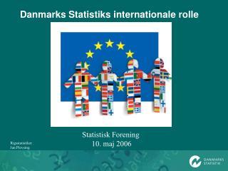 Danmarks Statistiks internationale rolle