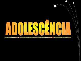ADOLESC�NCIA