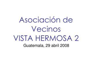 Asociación de Vecinos VISTA HERMOSA 2